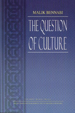 The Question of Culture mencetuskan idea renaissance di dunia Islam